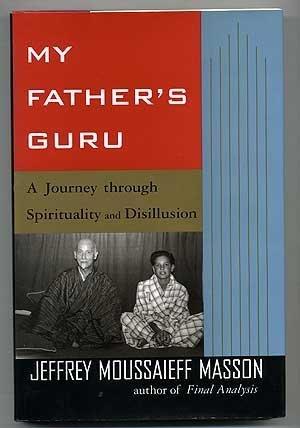 9780002551267: My Father's Guru: A Journey Through Spirituality and Disillusion