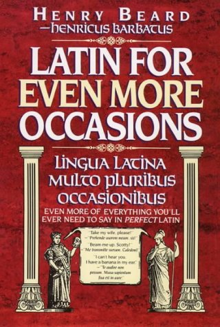 9780002551342: Latin for even more occasions