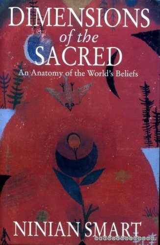 9780002551403: Dimensions of the Sacred: An Anatomy of the World's Beliefs