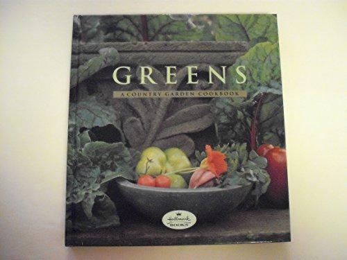 9780002551663: Greens: A Country Garden Cookbook