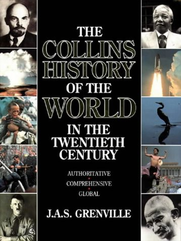 Collins History of the World In the Twentieth Century: J. A. S. GRENVILLE