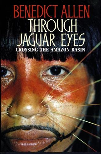 9780002551939: Through Jaguar Eyes: Crossing the Amazon Basin