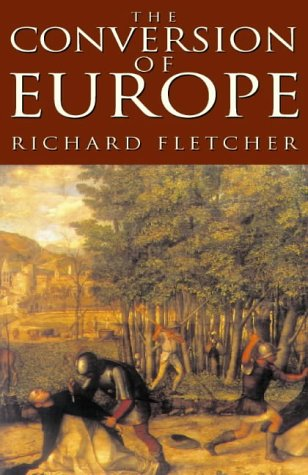 9780002552035: The Conversion of Europe