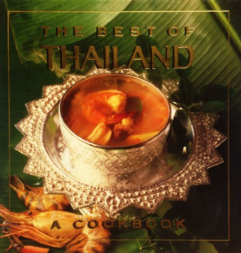 9780002552066: The Best of Thailand: A Cookbook