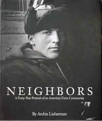9780002552097: Neighbors: A Forty-Year Portrait of an American Farm Community