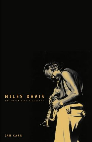 9780002552226: Miles Davis the Definitive Biography