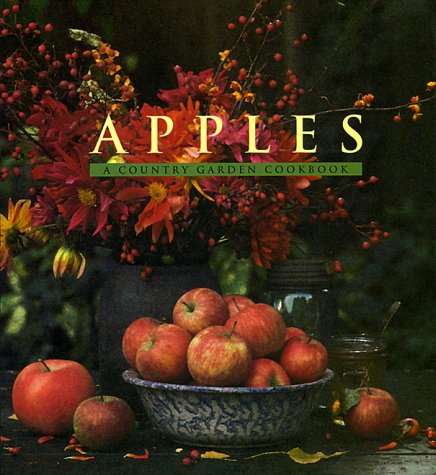 9780002552257: Apples: A Country Garden Cookbook