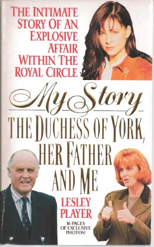 9780002552394: My Story: The Duchess of York, Her Father and Me