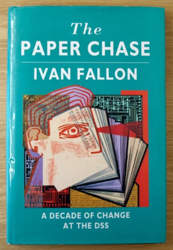9780002552448: The Paper Chase: A Decade of Change at the DSS