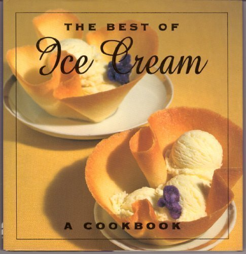9780002552530: The Best of Ice Cream: A Cookbook