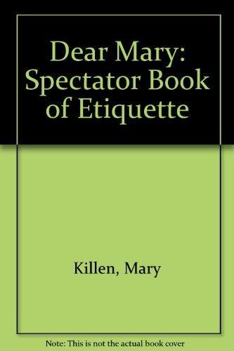 9780002552615: 'DEAR MARY: ''SPECTATOR'' BOOK OF ETIQUETTE'
