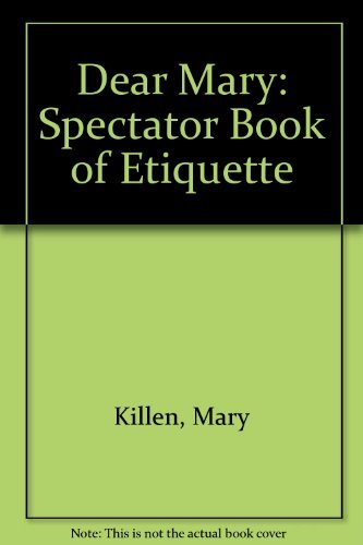 9780002552615: 'DEAR MARY: ''SPECTATOR'' BOOK OF ETIQUETTE'