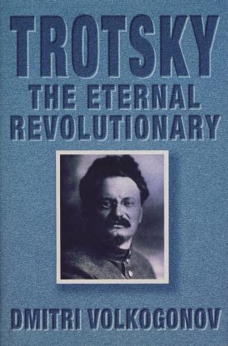 9780002552721: Trotsky : The Eternal Revolutionary