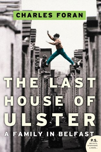 9780002553117: The last house of Ulster: A family in Belfast