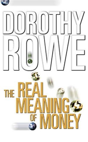 9780002553292: The Real Meaning of Money