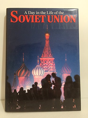 9780002553339: A Day in the Life of the Soviet Union