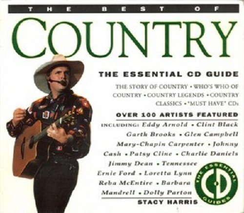 The Best of Country: The Essential CD Guide