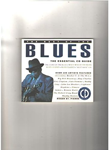 9780002553377: The Best of the Blues: The Essential Cd Guide (The Essential CD Guides)