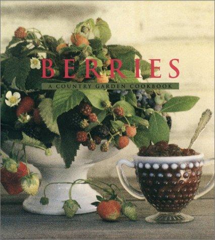 9780002553445: Berries: A Country Garden Cookbook