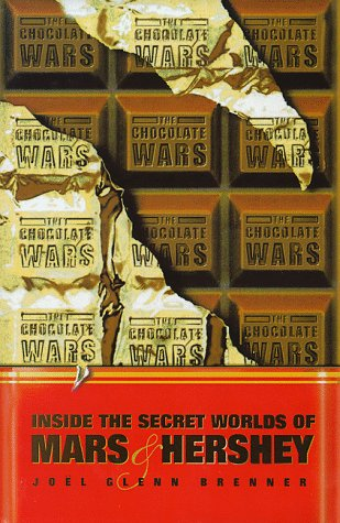 9780002553513: The Chocolate Wars: Inside the Secret Worlds of Mars and Hershey
