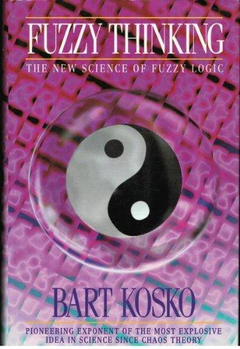 9780002553520: Fuzzy Thinking: The New Science of Fuzzy Logic