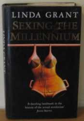 9780002553629: SEXING THE MILLENNIUM. A Political History of the Sexual Revolution.