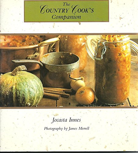 9780002553636: The Country Cook's Companion (Country Companion)
