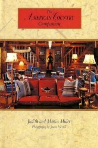 The American Country Companion: Miller, Judith; Miller, Martin