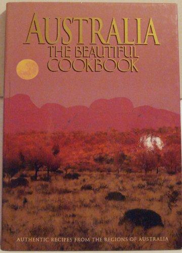 9780002553728: Australia the Beautiful Cookbook