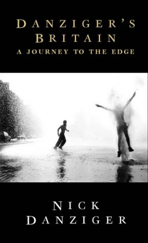 9780002553827: Danziger's Britain: A Journey to the Edge