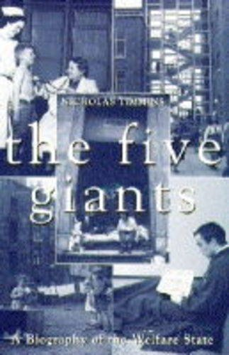 9780002553889: The Five Giants: A Biography of the Welfare State