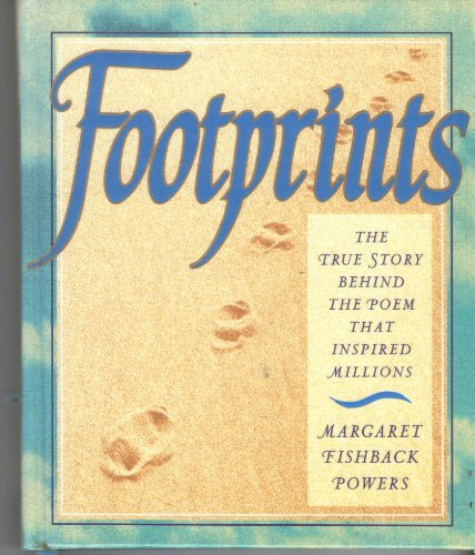 9780002554008: Footprints: The True Story Behind the Poem That Inspired Millions/Gift Edition