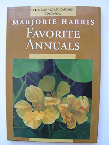 9780002554046: Favorite Annuals (Canadian Garden Collection)