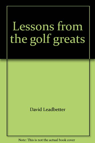 9780002554077: Lessons from the golf greats