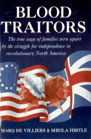 Blood Traitors: Villiers, Marq De; Hirtle, Sheila