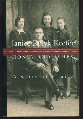 9780002554435: Honey and Ashes: A Story of Family