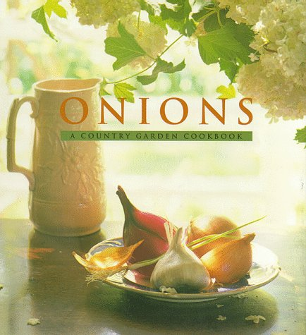 9780002554527: Onions (Country Garden Cookbooks)