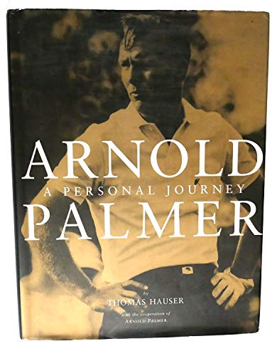 9780002554688: Arnold Palmer: A Personal Journey