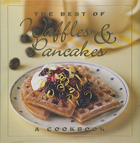 9780002554756: The Best of Waffles & Pancakes