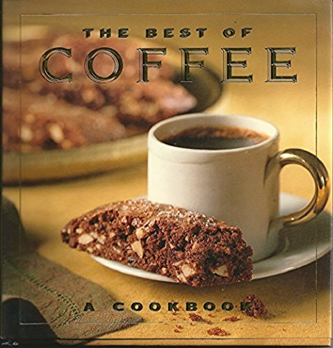 9780002554763: The Best of Coffee: A Cookbook