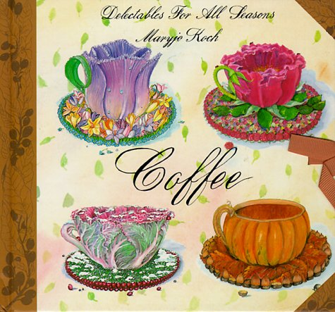 9780002554794: Coffee: Delectable Seasons (Delectables for all seasons)