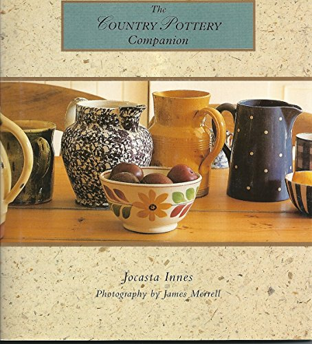 9780002554916: The Country Pottery Companion (Country Companion)