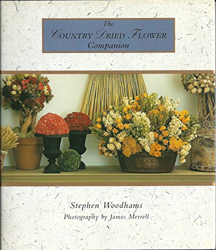 9780002554923: The Country Dried Flower Companion (Country Companion)
