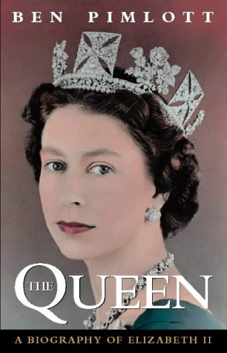 9780002554947: The Queen: a Biography of Queen Elizabeth II