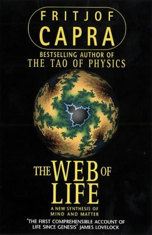 9780002554992: THE WEB OF LIFE : A New Synthesis of Mind and Matter
