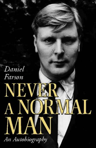 9780002555005: Never a Normal Man: An Autobiography