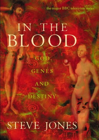 9780002555128: In the Blood: God, Genes and Destiny
