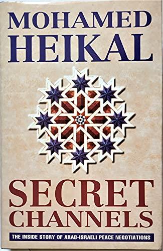 9780002555159: Secret Channels: Inside Story of Arab-Israeli Peace Negotiations