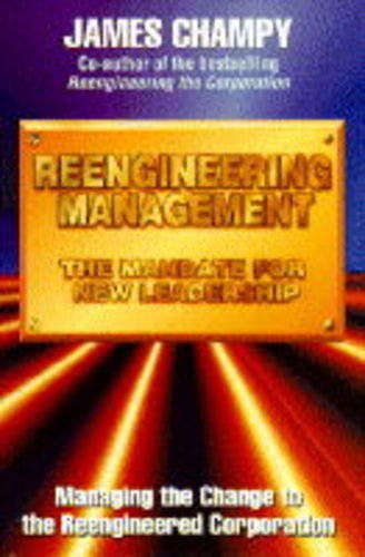 9780002555210: Reengineering Management: The Mandate for New Leadership
