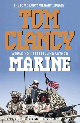 9780002555265: Marine: A Guided Tour of a Marine Expeditionary Unit (The Tom Clancy military library)